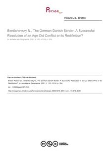 Berdichevsky N., The German-Danish Border: A Successful Resolution of an Age Old Conflict or its Redifinition? - article ; n°619 ; vol.110, pg 324-324