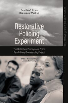 Restorative Policing Experiment