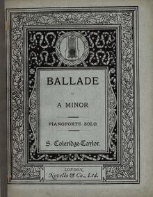 Partition Color Covers, Ballade, Op.33, Ballade in A minor : for full orchestra : Op. 33 / composed by S. Coleridge-Taylor.