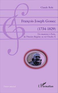 François-Joseph Gossec - Claude Role
