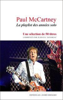 Paul McCartney : La playlist des années solo - Jean-Luc Tafforeau