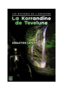 Lire La Korrandine de Tevelune de Sébastien LEPETIT