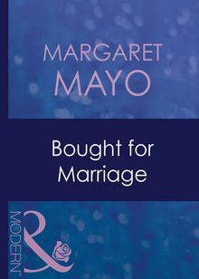 Bought For Marriage (Mills & Boon Modern) (Forced to Marry, Book 1)