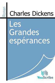 Les Grandes espérances de Charles Dickens - fiche descriptive