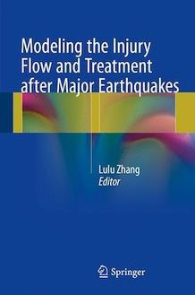 Modeling the Injury Flow and Treatment after Major Earthquakes