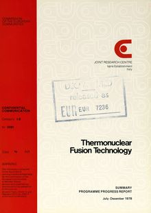 Thermonuclear Fusion Technology. SUMMARY PROGRAMME PROGRESS REPORT July-December 1978