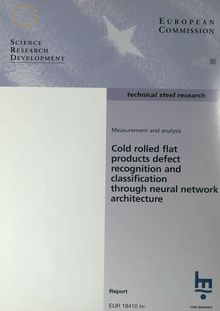Cold rolled flat products defect recognition and classification through neural network architecture