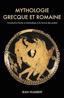 Mythologie grecque et romaine - Jean Humbert