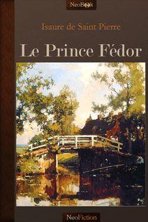 Le Prince Fédor de Isaure De Saint Pierre - fiche descriptive