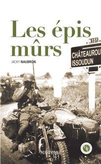 Les Épis mûrs de Jacky Naubron - fiche descriptive