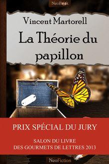La Théorie du papillon de Vincent  Martorell - fiche descriptive