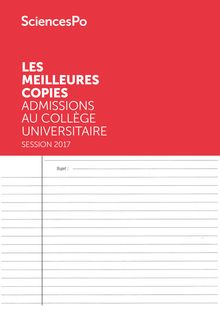 Meilleures copies Sciences Po 2017