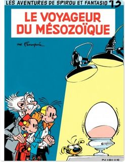 Spirou et Fantasio - Tome 13 - LE VOYAGEUR DU MESOZOIQUE - Franquin