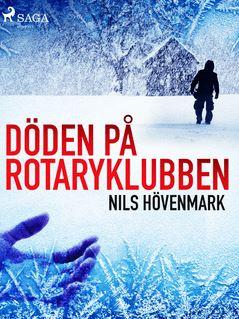 Döden på Rotaryklubben - Nils Hövenmark