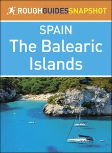 The Balearic Islands (Rough Guides Snapshot Spain)