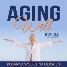 Aging Well Bundle, 2 in 1 Bundle: The Art of Healthy Aging, Aging Matters