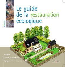 Le guide de la restauration écologique de Myriam Burie - fiche descriptive