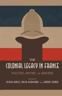 The Colonial Legacy in France