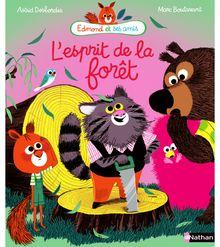 Edmond et ses amis, l'esprit de la forêt - Dès 3 ans