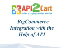 BigCommerce Integration with the Help of API