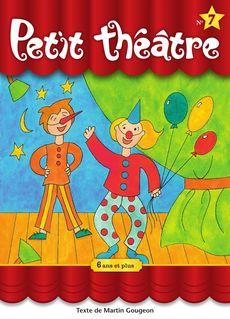 Petit théâtre 7 - Martin Gougeon