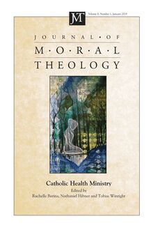 Journal of Moral Theology, Volume 8, Number 1