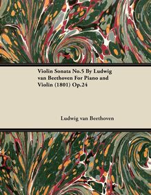 Violin Sonata - No. 5 - Op. 24 - For Piano and Violin