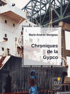 Chroniques de la Gypco - Marie-Andrée Mongeau