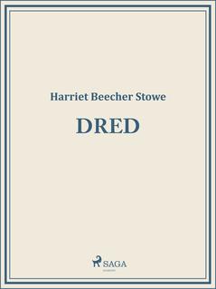 Dred - P. Van. Os, Harriet Beecher Stowe