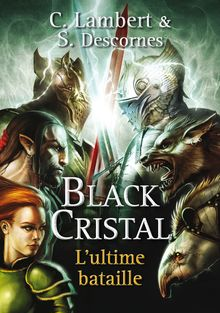 Black Cristal - tome 3
