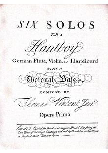 Partition complète, 6 hautbois sonates, Six Solos for a Hautboy, German Flute, Violin, or Harpsicord With a Thorough Bass