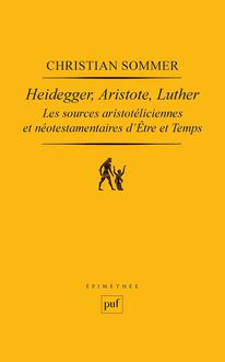 Heidegger, Aristote, Luther