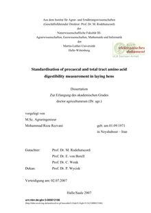 Standardisation of precaecal and total tract amino acid digestibility measurement in laying hens [Elektronische Ressource] / vorgelegt von Mohammad Reza Rezvani