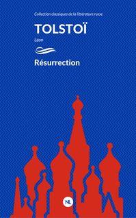Résurrection - Léon Tolstoï