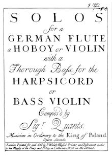 Partition complète, 6 sonates, 6 Solos for a German Flute, a Hoboy or Violin with a Thorough Bass for the Harpsicord or Bass Violin