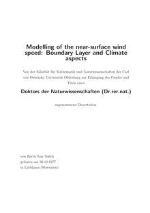 Modelling of the near-surface wind speed [Elektronische Ressource] : boundary layer and climate aspects / von Kay Sušelj