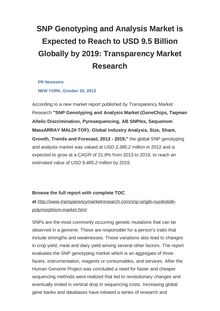 SNP Genotyping and Analysis Market is Expected to Reach to USD 9.5 Billion Globally by 2019: Transparency Market Research
