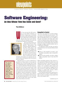software engineering : An Idea Whose Time Has Come and Gone?