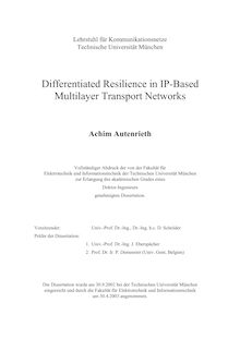 Differentiated resilience in IP-based multilayer transport networks [Elektronische Ressource] / Achim Autenrieth