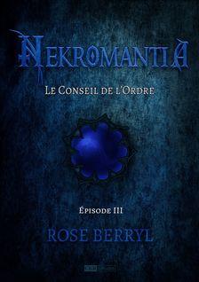 Nekromantia [Saison 1 - Épisode 3] - Rose Berryl