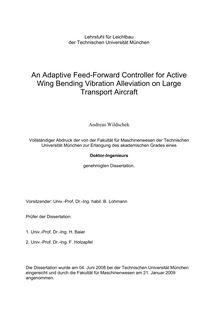 An adaptive feed-forward controller for active wing bending vibration alleviation on large transport aircraft [Elektronische Ressource] / Andreas Wildschek