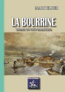 La Bourrine - Marc Elder