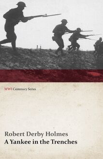 A Yankee in the Trenches (WWI Centenary Series)