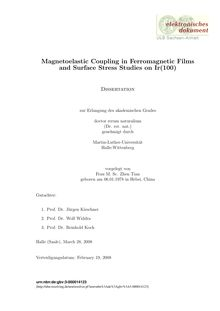 Magnetoelastic coupling in ferromagnetic films and surface stress studies on Ir(100) [Elektronische Ressource] / Zhen Tian