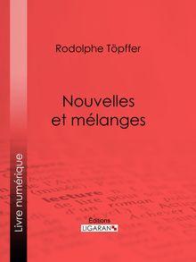 Nouvelles et mélanges de Ligaran, Rodolphe Töpffer - fiche descriptive