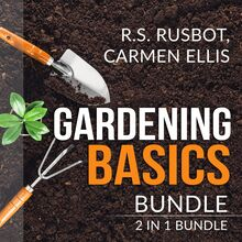 Gardening Basics Bundle: 2 in 1 Bundle, The Backyard Homestead, and Gardening Basics for Dummies