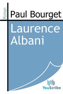 Laurence Albani de Paul Bourget - fiche descriptive