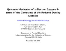Quantum Mechanics of n Electron Systems in terms of the Cumulants of the Reduced Density