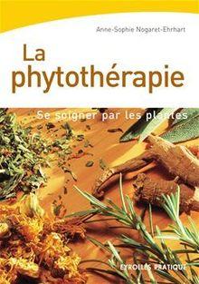 La phytothérapie de Nogaret Anne-Sophie - fiche descriptive