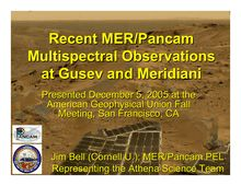 Recent mer pancam multispectral observations at gusev and meridiani